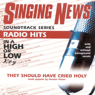 They Should Have Cried Holy, Accompaniment CD   -     By: Greater Vision
