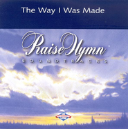 The Way I Was Made, Accompaniment CD   -     By: Chris Tomlin