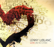 Love Like No Other CD   -     By: Lenny LeBlanc