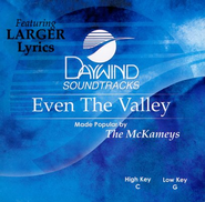 Even the Valley, Accompaniment CD   -     By: The McKameys