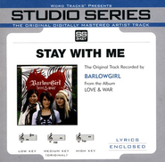 Stay With Me, Accompaniment CD   -              By: BarlowGirl