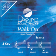 Walk On, Accompaniment CD   -     By: The Isaacs