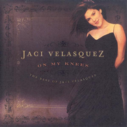 On My Knees: The Best of Jaci Velasquez CD   -     By: Jaci Velasquez