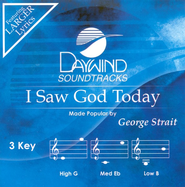 I Saw God Today, Accompaniment CD   -     By: George Strait
