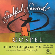 He Has Forgiven Me, Accompaniment CD   -     By: Damaris Carbaugh