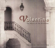 Valentine: The Music of Jim Brickman, Compact Disc [CD]   -     By: Taliesin Orchestra