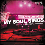 My Soul Sings: Live from Bogota, Colombia CD/DVD   -     By: Delirious?