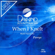 When I Knelt, Accompaniment CD   -     By: The Perrys