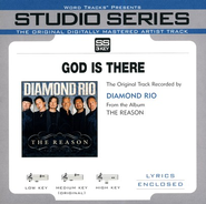 God Is There - Original Key Performance Track w/ BGVs  [Music Download] -     By: Diamond Rio