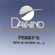 Hits & Hymns, Volume 2, Complete CD Tracks   -              By: The Perrys