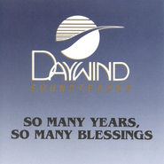 So Many Years, So Many Blessings, Accompaniment CD   -     By: The Lewis Family