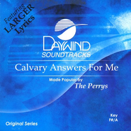 Calvary Answers For Me, Accompaniment CD   -     By: The Perrys