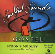 Byron's Medley, Accompaniment CD   -     By: Byron Cage