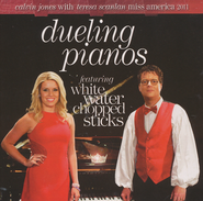 Dueling Pianos (White Water Chopped Sticks)  CD  -              By: Calvin Jones, Teresa Scanlon