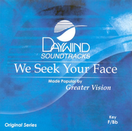 We Seek Your Face, Accompaniment CD   -     By: Greater Vision