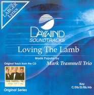 Loving The Lamb, Accompaniment CD   -              By: Mark Trammell Trio