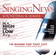I'm Bound For That City, Accompaniment CD   -     By: Allison Durham Speer