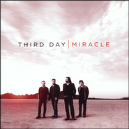 I Need A Miracle  [Music Download] -              By: Third Day