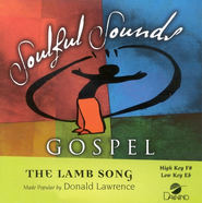 The Lamb Song, Accompaniment CD   -              By: Donald Lawrence