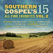 Southern Gospel's 15 All-Time Favorites, Volume 2 CD   -