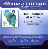 One Heartbeat At A Time (High Key-Premiere Performance Plus w/o Background Vocals)  [Music Download] -     By: Steven Curtis Chapman