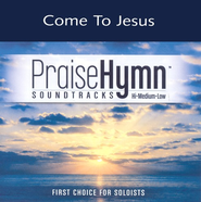 Come To Jesus, Accompaniment CD   -     By: Point of Grace