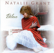 Believe CD  -              By: Natalie Grant