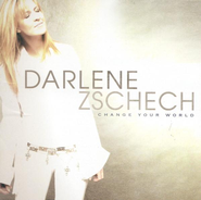 Change Your World CD   -     By: Darlene Zschech