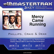 Mercy Came Running (Key-B-Db-Premiere Performance Plus)  [Music Download] -     By: Phillips Craig & Dean