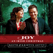 Joy: An Irish Christmas   -     By: Keith & Kristyn Getty
