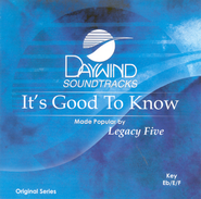 It's Good To Know, Accompaniment CD   -     By: Legacy Five