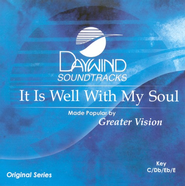 It Is Well With My Soul, Accompaniment CD   -     By: Greater Vision