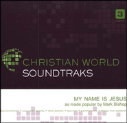 My Name Is Jesus, Accompaniment CD   -              By: Mark Bishop