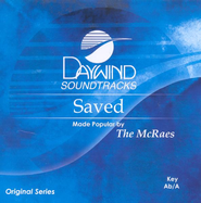 Saved, Accompaniment CD   -     By: The McRaes