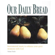 Our Daily Bread, Volume 12: Hymns of Promise CD   -