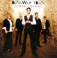 Runaway Train CD   -              By: Crabb Revival