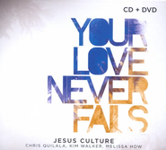 Your Love Never Fails CD/DVD   -     By: Jesus Culture
