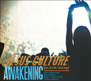 Awakening: Live from Chicago CD  -              By: Jesus Culture