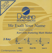 We Exalt Your Name Acc, CD  -              By: Kari Jobe, Matt Maher