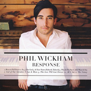 Response   -              By: Phil Wickham