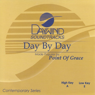 Day By Day, Accompaniment CD   -     By: Point of Grace