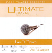 Lay It Down - Medium key performance track w/o background vocals  [Music Download] -              By: Jaci Velasquez
