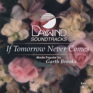 If Tomorrow Never Comes, Accompaniment CD   -     By: Garth Brooks