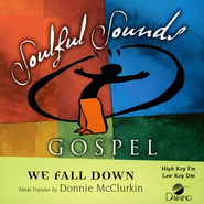 We Fall Down, Accompaniment CD    -     By: Donnie McClurkin