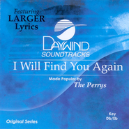 I Will Find You Again, Accompaniment CD   -     By: The Perrys