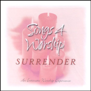 Songs 4 Worship: Surrender CD   -     By: Various Artists