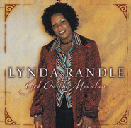 God On The Mountain  [Music Download] -     By: Lynda Randle