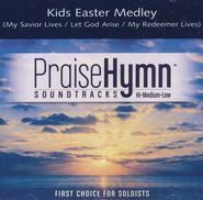Kids Easter Medley (My Savior Lives, Let God Arise, My Redeemer Lives)  -