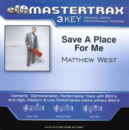 Save A Place For Me (Medium Key-Premiere Performance Plus w/ Background Vocals)  [Music Download] -     By: Matthew West
