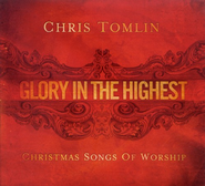 Glory In The Highest: Christmas Songs Of Worship  [Music Download] -     By: Chris Tomlin